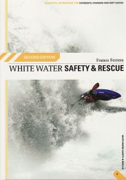 White Water Safety & Rescue 2nd Edition