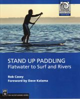 Stand Up Paddling - Rob Casey