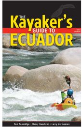 The Kayakers Guide to Ecuador